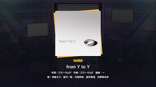 『from Y to Y』(難易度:HARD)プレイ動画を一部先行公開!